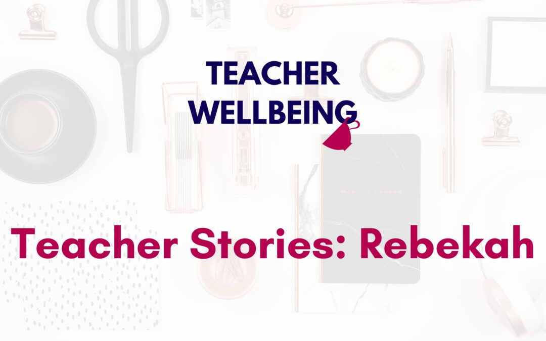 TWP S01 E03 Teacher Wellbeing Podcast Season 1 Blog Title Image