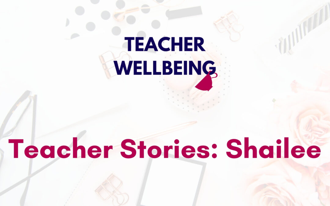 TWP S01 E05 Teacher Wellbeing Podcast Season 1 Blog Title Image