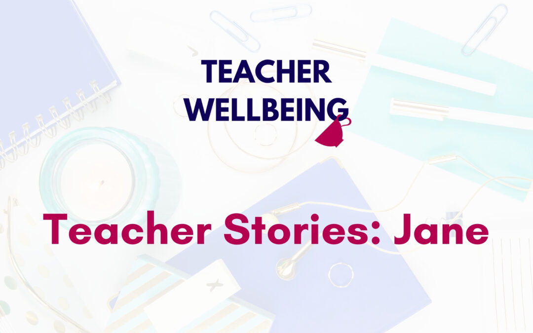 TWP S01 E11 Teacher Wellbeing Podcast Season 1 Blog Title Image