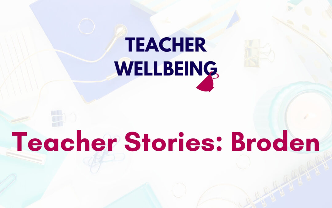 Episode 13: Teacher Stories | Broden