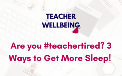 S05 E15: BONUS: Are you #teachertired? 3 ways to get more sleep this term + leave me a voicemail!